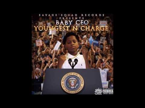 Baby CEO - Youngest In Charge *Full Mixtape*