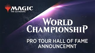 Pro Tour Hall of Fame Class of 2018 Announcement