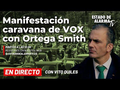 🔴 DIRECTO | Caravana de VOX con Ortega Smith en Murcia, con Vito Quiles
