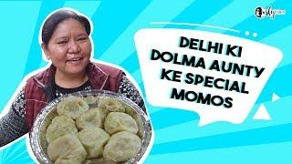 Dolma Aunty Ke Momos - Delhi Street Food   Curly Tales