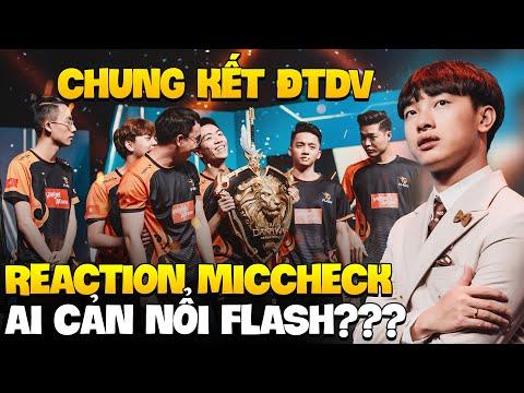 Reaction Miccheck Chung Kết ĐTDV: Liệu Ai Cản Nổi TEAM FLASH?????