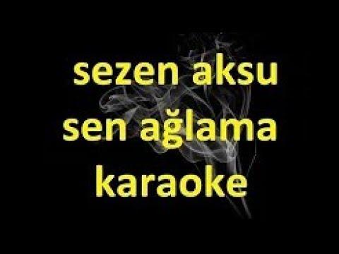 Sen Ağlama - Gitar Karaoke (Sezen Aksu) #5 Ayrı Ton