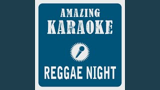 Reggae Night (Karaoke Version) (Originally Performed By Jimmy Cliff)
