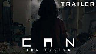 CAN The Series [Official Trailer]