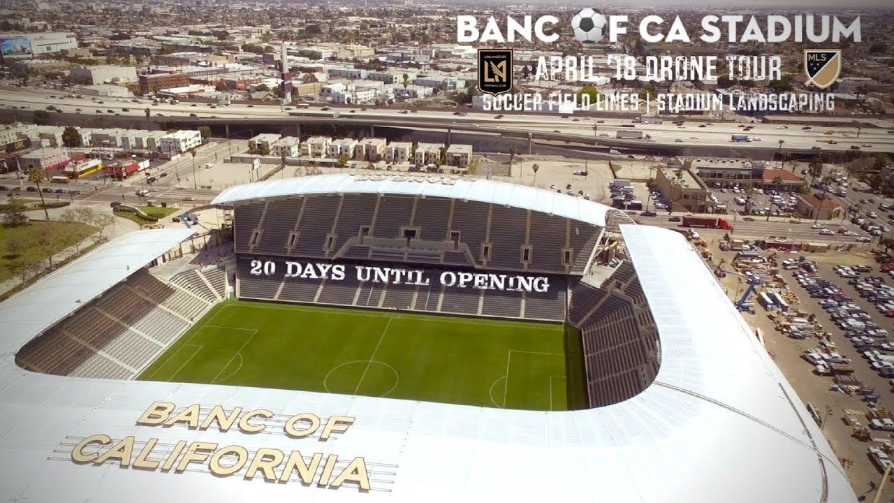 Lafc Banc Of Ca Stadium Drone Tour  20 Days Until Opening