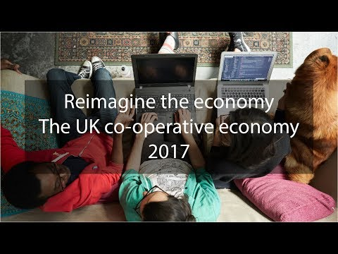 Reimagine the economy. The UK co-operative economy