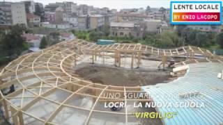 LOCRI - Uno sguardo dall'alto la Nuova Scuola VIRGILIO (by EL)