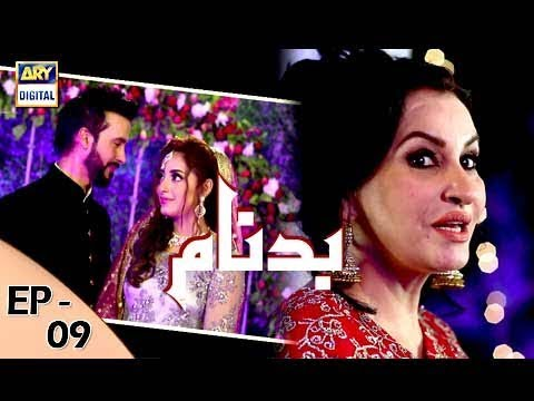 Badnaam Episode 09 - 15th October 2017 - ARY Digital Drama