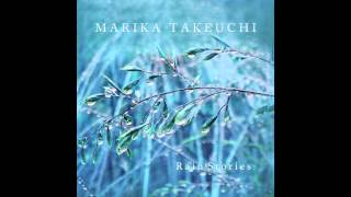 Marika Takeuchi : Memories