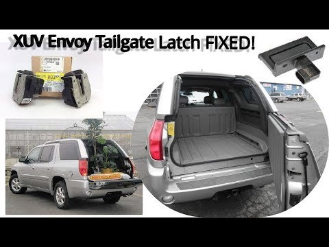 2004 Envoy Xuv Broken Tailgate And Release Switch Fix Youtube