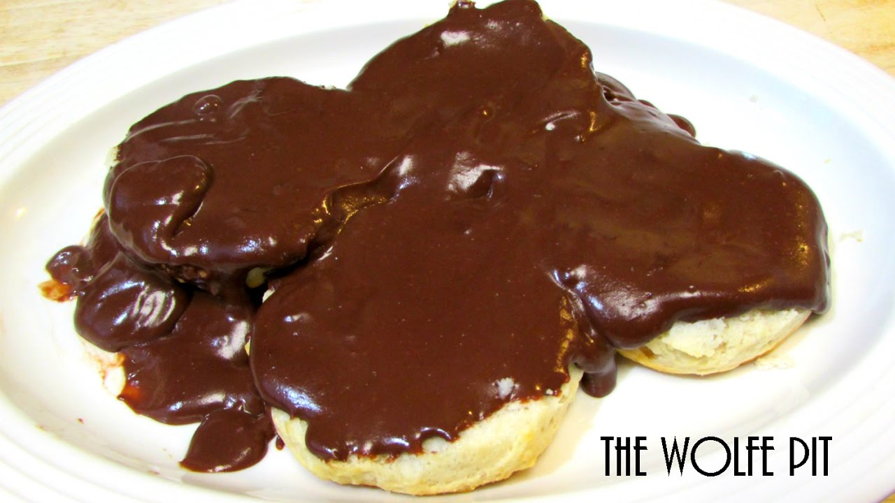 Southern Chocolate Gravy and Biscuits - Good Old Fashioned ...
