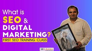SEO Training First Class - What is SEO, Digital Marketing? SEO Tutorials for Beginners