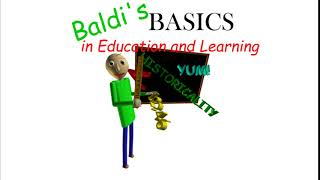 Intro - Baldi's Basics in Education and Learning