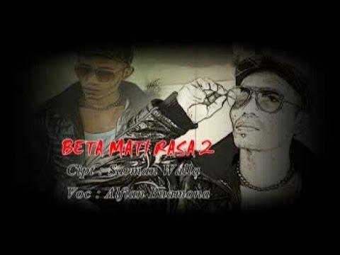 ALFIAN BUAMONA - BETA MATI RASA 2 (Official Music Video)