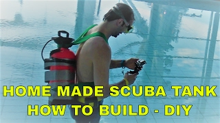 How to build a home made scuba diving tank - DIY