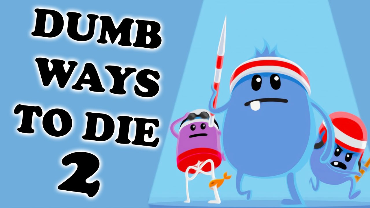 Image result for Dumb Ways to Die 2