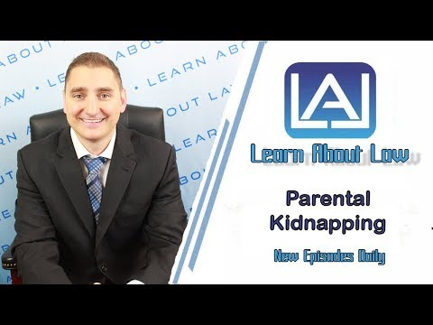 Parental Kidnapping | Learn About Law