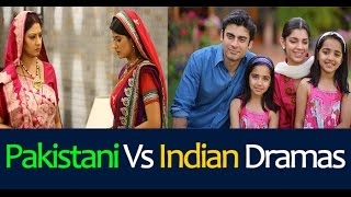 Why Pakistani Dramas are Better Than Indian Dramas