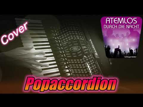 Atemlos by Helene Fischer, Accordioncover - best covers of popsongs