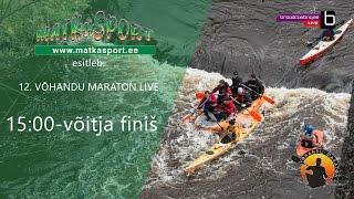 15:00 - võitja finiš -  Võhandu maraton 2017 LIVE