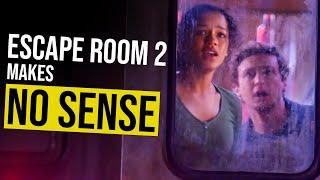 Escape Room 2 Makes No Sense