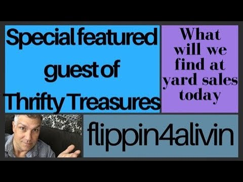 Flippin4alivin Special Featured Guest of Thrifty Treasures