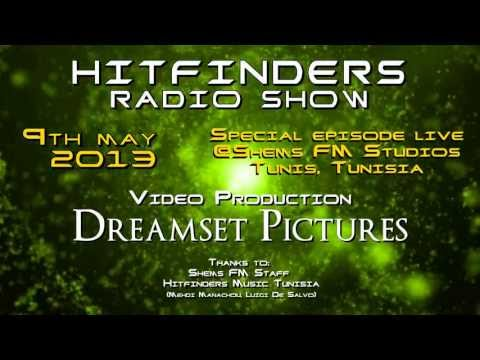 Hitfinders Show LIVE at Shems FM Studios in Tunis, Tunisia - May, 9th, 2013