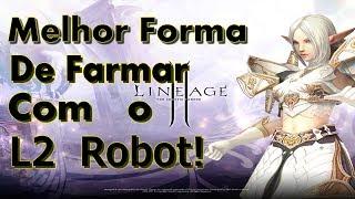 L2 Robot // Melhor forma de farmar com o L2 Robot // L2 Interlude - KdR Br