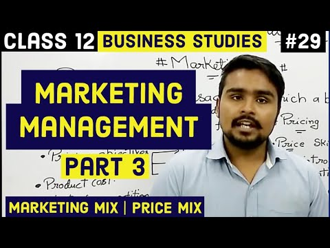 Marketing Mix | Price Mix | Class 12 | Marketing Management | business studies | video 29