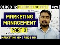 #29, Marketing mix, price mix and strategy( Class 12 Business)