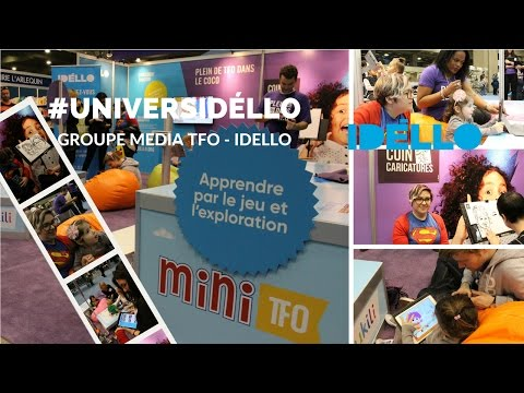 #UniversIDÉLLO Groupe Media TFO - IDELLO