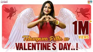 Telangana Pilla As Valentine\'s Day || Dhethadi