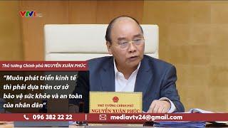 Phát triển kinh tế thì phải bảo vệ sức khỏe của nhân dân | VTV24