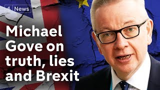 michael-gove-interview-on-truth-lies-and-brexit
