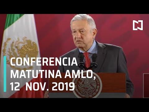 Conferencia matutina AMLO del martes 12 de noviembre de 2019