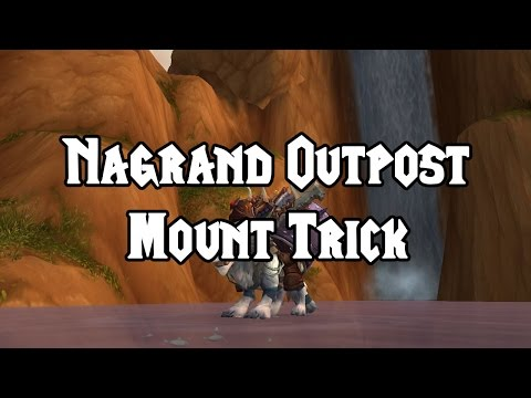 World of Warcraft - Nagrand Outpost Mount Trick [Waterwalking and Mounted Aquatic Combat]