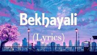 Bekhayali - (Lyrical video) arijit singh version| Kabir Singh| Shahid K | hindi songs lyric video |