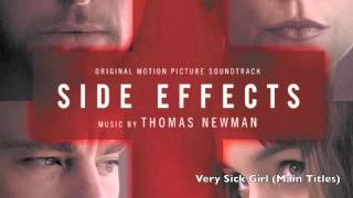 Very Sick Girl (Main Titles) - Thomas Newman - Side Effects Soundtrack