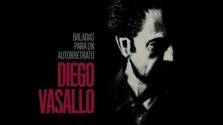 Diego Vasallo - Baladas para un Autorretrato (disco completo)