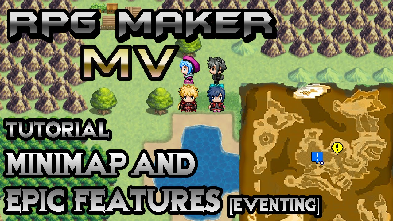 RPG Maker MV Tutorial: Minimap and Extra Epic Features! [Eventing]