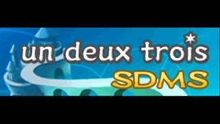 SDMS - un deux trois (HQ)