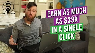 How To Make HUGE Money Online ($33,000 From ONE Click)