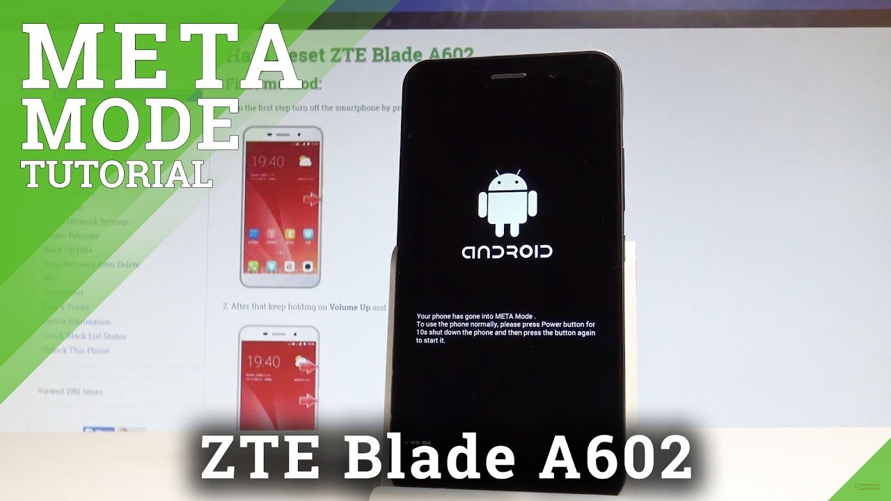 How to Enter Meta Mode in ZTE Blade A602 - Flash Mode |HardReset Info