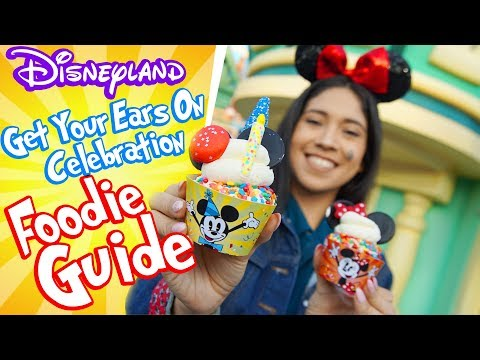 "New! Ultimate Foodie Guide to ""Get Your Ears On"" At Disneyland!!"