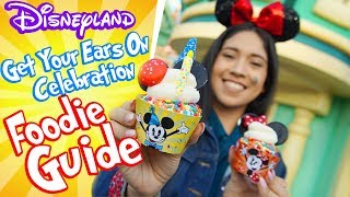 """Ultimate Foodie Guide to """"Get Your Ears On"""" At Disneyland!!"""