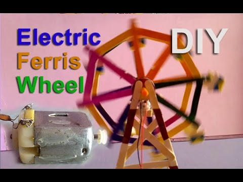 How To Make A Electric Ferris Wheel At Home Youtube