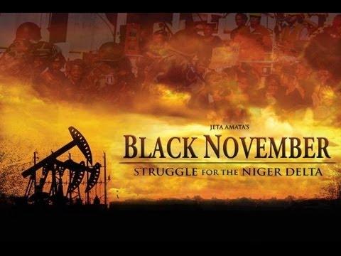 Download Black November Trailer: The Struggle For The Niger Delta - Jeta Amata