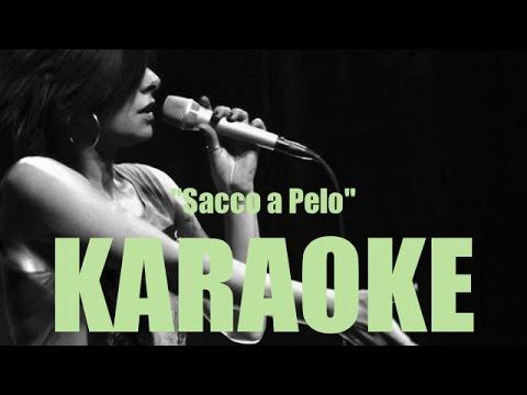 Melody - Sacco a Pelo - Karaoke