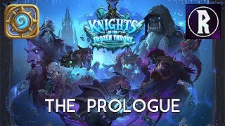 Hearthstone: Frozen Throne #1 - The Prologue