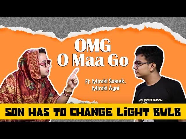 OMG - O Maa Go - S02 E 02 - Son has to change light bulb
